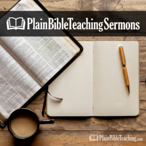 Plain Bible Teaching Sermons
