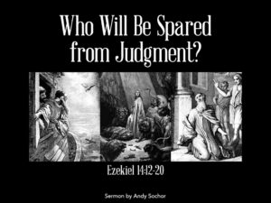 Who Will Be Spared from Judgment?