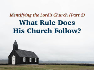 What Rule Does His Church Follow?