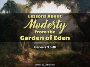 Lessons about Modesty from the Garden of Eden