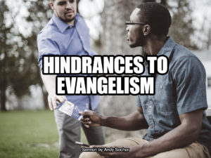 Hindrances to Evangelism