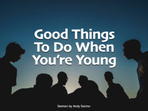 Good Things to Do When You're Young
