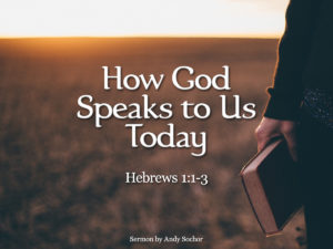 How God Speaks to Us Today