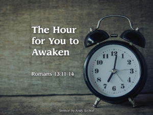 The Hour for You to Awaken