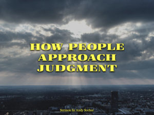 How People Approach Judgment