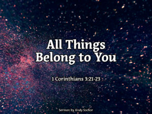 All Things Belong to You