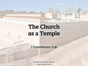 The Church as a Temple