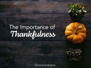 The Importance of Thankfulness