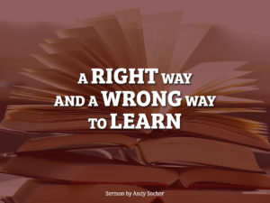 A Right Way and a Wrong Way to Learn