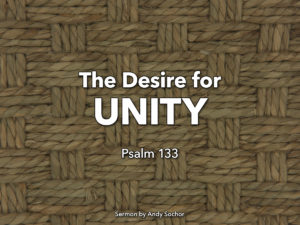The Desire for Unity