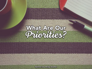 What Are Our Priorities?