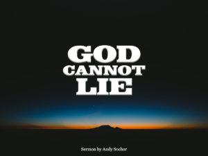 God Cannot Lie