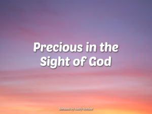 Precious in the Sight of God