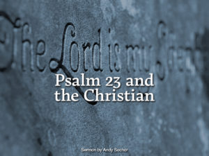Psalm 23 and the Christian
