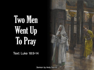 Two Men Went Up to Pray