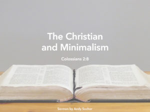 The Christian and Minimalism