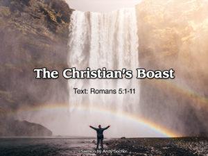 The Christian's Boast