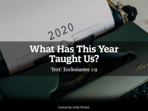 What Has This Year Taught Us?