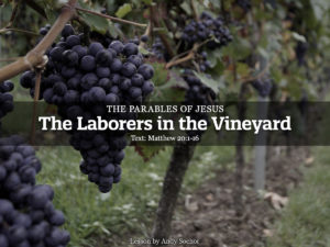 The Laborers in the Vineyard