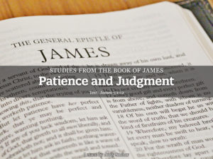 Patience and Judgment