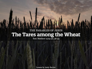 The Tares among the Wheat